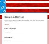 President Benjamin Harrison Bio - Google Form