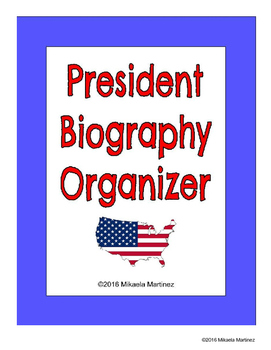 President Biography Research Organizer