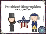 President Biography Research and Writing Project Kindergarten, First, Second