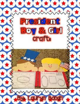President Boy & Girl Craft