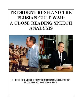 President Bush & the Persian Gulf War: A Close Reading Speech Analysis