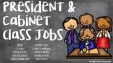 President & Cabinet Class Jobs
