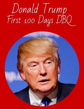 President Donald Trump - First 60 Days DBQ DBQs