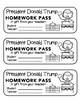 President Donald Trump - Homework Pass!   FUN! (color and black line versions)