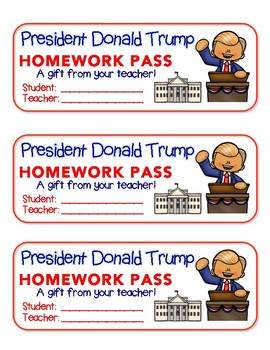 President Donald Trump - Homework Pass!   FUN! (color version)