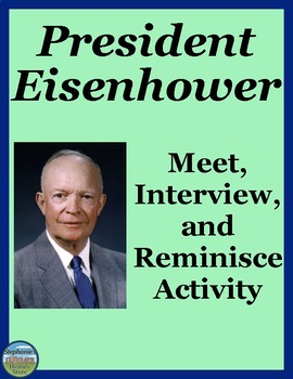 President Eisenhower Interview Review Activity