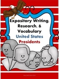 President Expository Writing, Reasearch, and Vocabulary