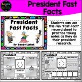 President Fast Facts
