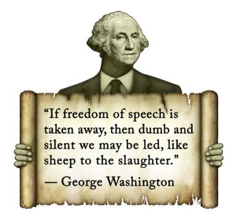 President George Washington On Freedom of Speech