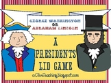 President George Washington and President Abraham Lincoln