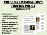President George Washington's Foreign Policy worksheet - US History Common Core
