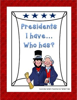 President I Have....Who Has? Game