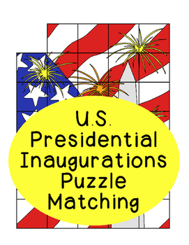 President Inaugurations Election Puzzle Matching Activity American History US