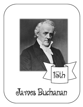 President James Buchanan Lapbook & Interactive Notebook
