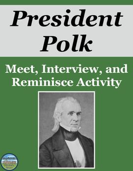 President James K. Polk Activity