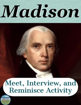 President James Madison Interview Review Activity