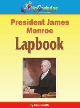 President James Monroe Lapbook