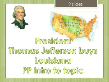 President Jefferson Louisiana Purchase  Lewis & Clark Expedition pp slides