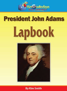 President John Adams Lapbook