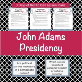 President John Adams- mini lessons and background