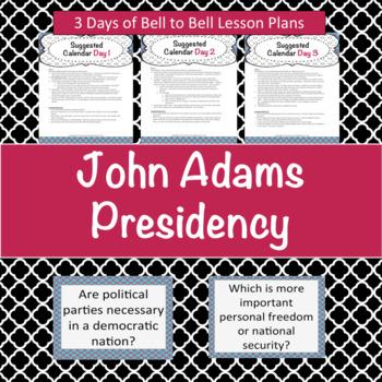 President John Adams- mini lessons and background