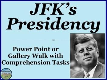 President John F. Kennedy Domestic Agenda Gallery Walk or Power Point