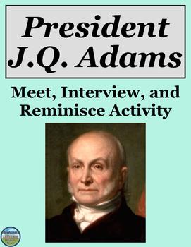 President John Quincy Adams Activity