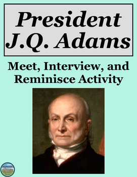 President John Quincy Adams Activity