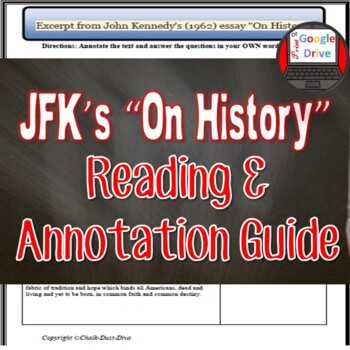 """President Kennedy """"On History"""" Reading and Annotation Guide"""