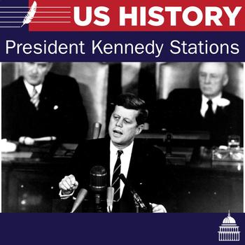 President Kennedy - 6 Stations Lesson