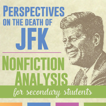 Nonfiction Reading Response for Secondary Students: President Kennedy