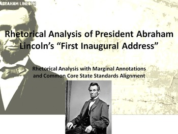 """President Lincoln's """"First Inaugural Address"""" Common Core Rhetorical Analysis"""