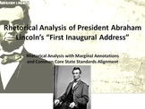 "President Lincoln's ""First Inaugural Address"" Common Core Rhetorical Analysis"