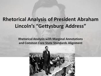 "President Lincoln's ""Gettysburg Address"" Common Core Rheto"