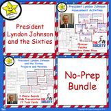 President Lyndon Johnson and the Sixties No-Prep Bundle