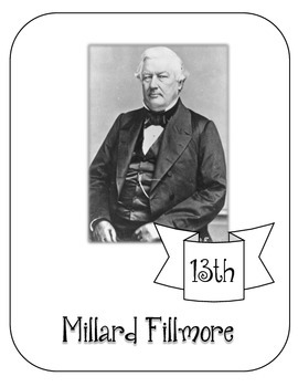 President Millard Fillmore Lapbook & Interactive Notebook