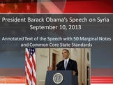 President Obama's Syria Speech - Common Core Rhetorical Analysis w/Annotations