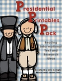Presidential Printables Pack: Informational Text and Research Ideas