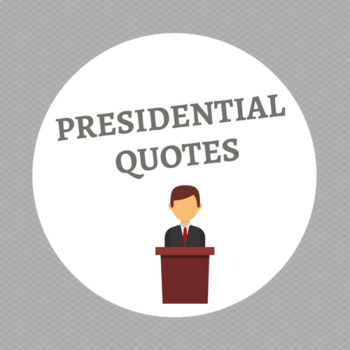 Presidential Quotes Posters