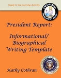 President Report: Informational & Biographical Writing Template