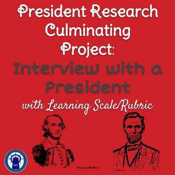 President Research Culminating Project: An Interview with a President