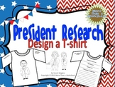 President Research: Design a T-shirt