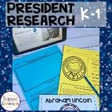 President Research Kindergarten and First Grade