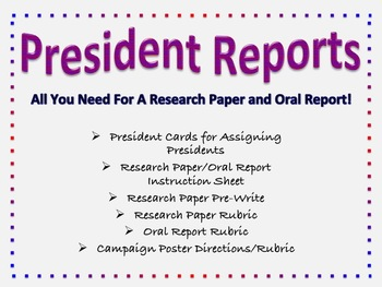 President Research Paper and Oral Report