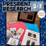 President Research Second & Third Grades
