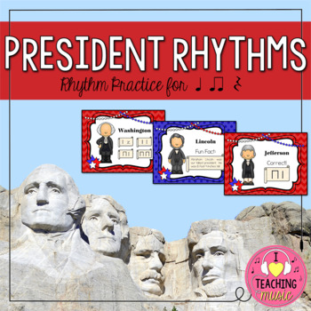 President Rhythms - Rhythm Practice for Quarter Notes, Eighth Notes, and Rests