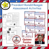 President Ronald Reagan Assessment Activities