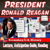 Reagan Power Point Lecture  and Reaganomics Reading Print & Digital