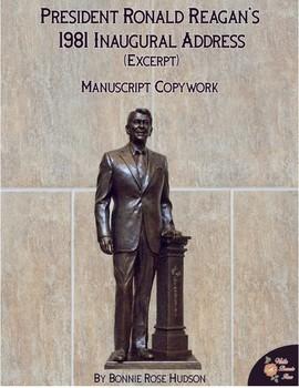 President Ronald Reagan's 1981 Inaugural Address (Excerpt)-Manuscript Copywork