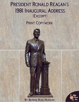 President Ronald Reagan's 1981 Inaugural Address (Excerpt)-Print Copywork
